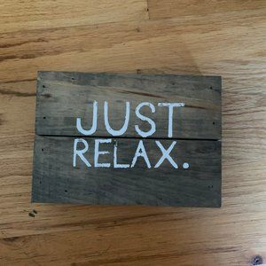 Wooden Wall Decor Just Relax